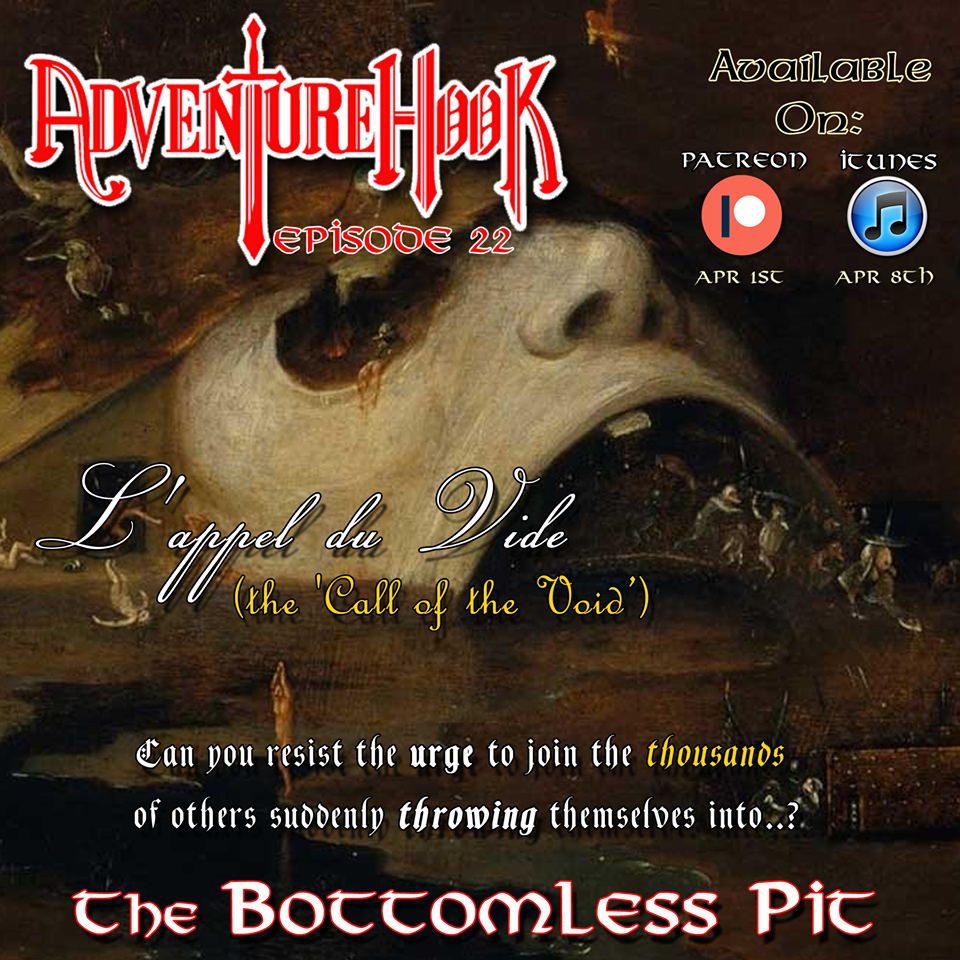 Episode 22: The Bottomless Pit – Adventure Hook